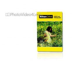 Nikon Guide To Digital SLR Photography (Paperback)