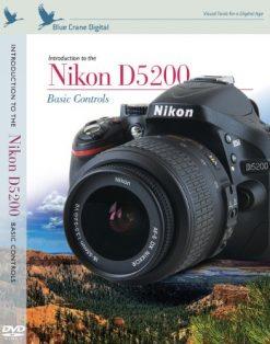 Blue Crane Digital Introduction to the Nikon D5200 - Basic Controls DVD (zBC150)